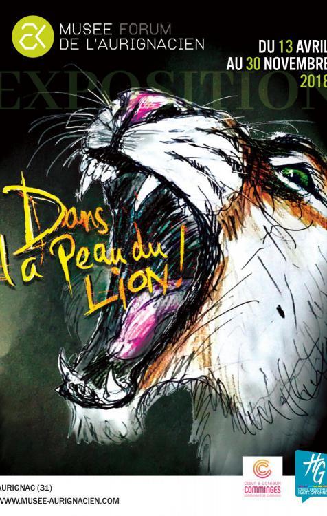 """Exposition """"Dans la peau du lion"""""""